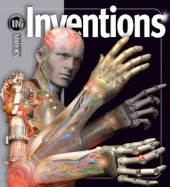 2010 - Inventions by Glenn Murphy - A brief history of mankind's greatest inventions, from the first firemaking implements to the Internet.