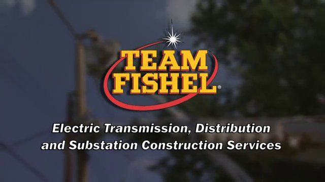 Team Fishel:  Electric Transmission, Distribution and Substation Construction Services