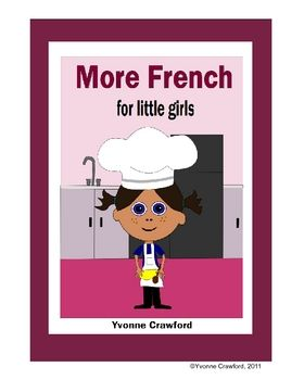 This workbook is a continuation of French for Little Girls. In this second level your student will continue her exploration of the French language ...