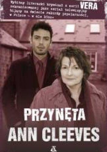 Ann Cleeves: Przynęta http://lubimyczytac.pl/ksiazka/189783/przyneta