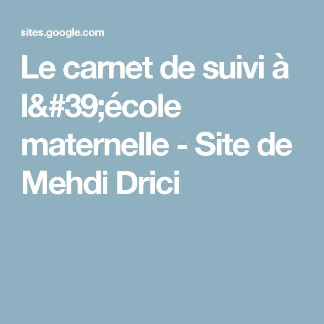 Le carnet de suivi à l'école maternelle - Site de Mehdi Drici