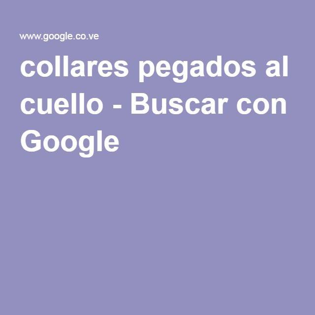 collares pegados al cuello - Buscar con Google