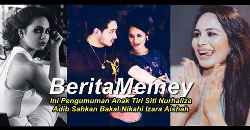 Ini Pengumuman Anak Tiri Siti Nurhaliza Adib Sahkan Bakal Nikahi Izara Aishah   Ini Pengumuman Anak Tiri Siti Nurhaliza Adib Sahkan Bakal Nikahi Izara Aishah  Adib Khalid dan pelakon jelita Izara Aishah sememangnya terkenal sebagai apasngan kekasih. Menerusi satu temubual Adib telah memberitahu bahawa mereka berdua bakal bernikah dan menjadi pasangan suami isteri pada tahun ini. Untuk pengetahuan Adib merupakan anak Dato K iaitu anak tiri Datuk Siti Nurhaliza. Berita ini dikongsi oleh Adib…