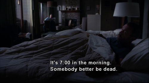 charming life pattern: Dr. Gregory House, House MD quotes - 7 in the morn...