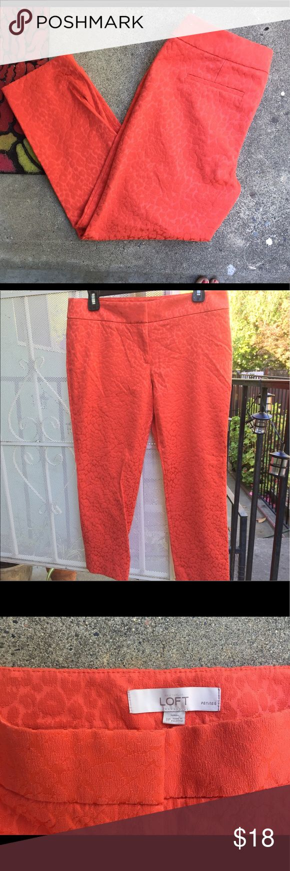 Loft Fiery Orange Cheetah Print Trousers Need to step up your work game? Wear these trousers to work and show them who is boss. They would look good with everything and they are subtle enough to show your sassy side but also work appropriate approved. They are a petite size but they would be fine as cropped trousers for you regular lengthen babes. Happy shopping. LOFT Pants Trousers