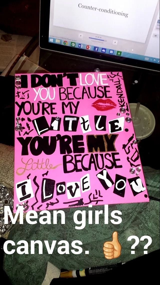 Mean girls sorority canvas #bigandlittle