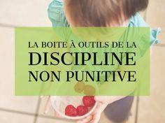 8 manières de mettre en pratique une discipline positive qui guide et enseigne, qui invite les enfants à faire preuve de discernement et de responsabilité individuelle