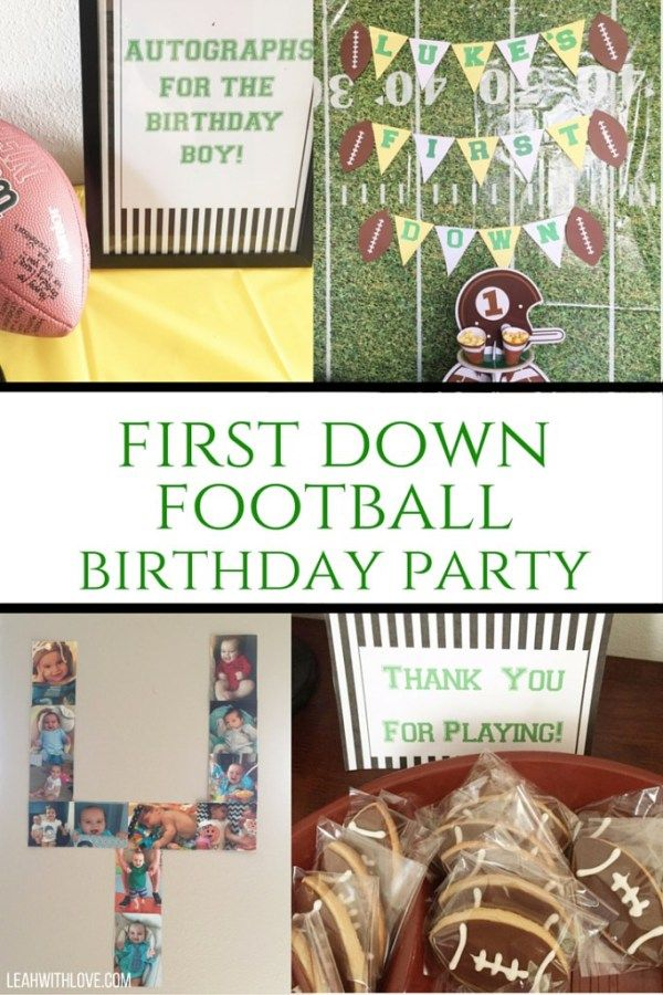 First Down Football Birthday Party. Food, decor and free printables!