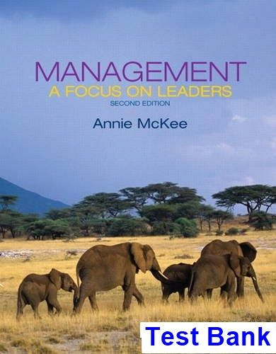 Management A Focus on Leaders 2nd Edition McKee Test Bank - Test bank, Solutions manual, exam bank, quiz bank, answer key for textbook download instantly!