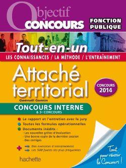 Attaché territorial - Concours interne & 3e concours Gwénaël Gonnin François Deluga ( Préfacier )