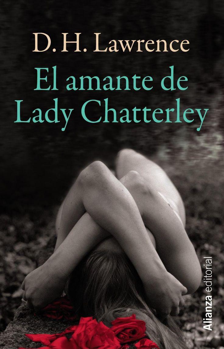 EL AMANTE DE LADY CHATTERLEY. D.H. Lawrence