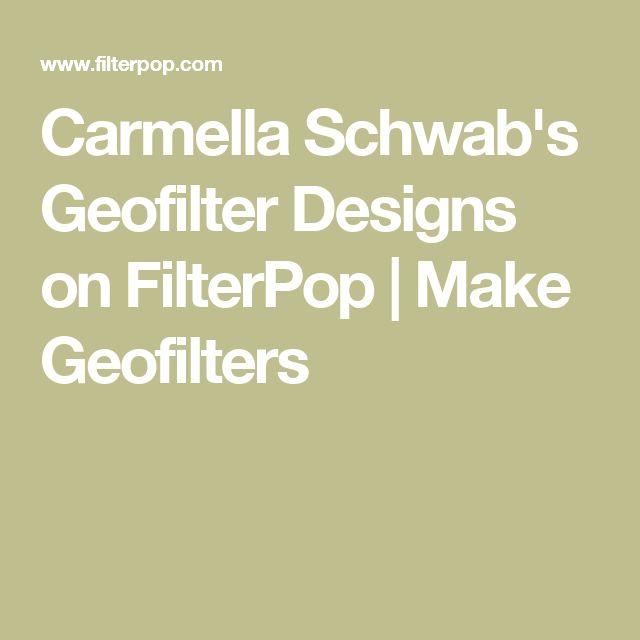 Carmella Schwab's Geofilter Designs on FilterPop | Make Geofilters