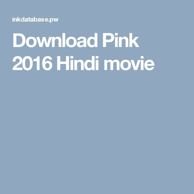 Download Pink 2016 Hindi movie