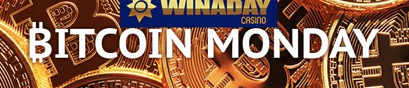 Deposit and play with Bitcoins at Winaday Casino every Monday and get up to a 95% match deposit bonus- http://freeslotmoney.com/get-free-slot-money-on-bitcoin-monday-at-winaday-casino/