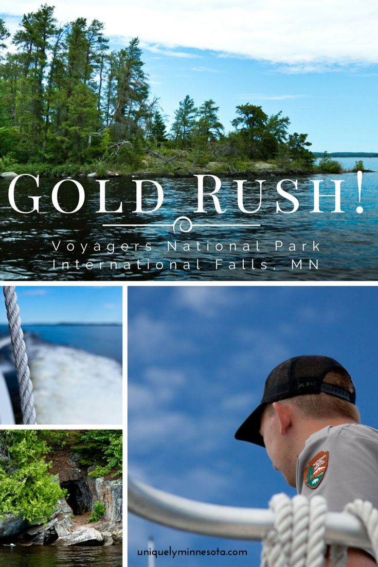 Did you know Minnesota once had a gold rush too? Historic boat tours in Minnesota's Voyageurs National Park near International Falls, MN allow you to see gold mines and learn the history of the park's early residents.