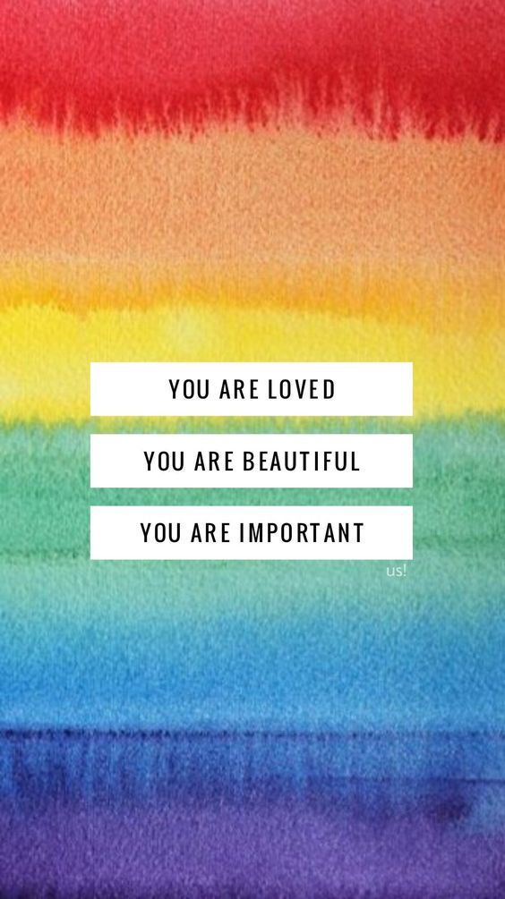 you are love , you are beautiful , you are important Quotes About Pride, You Are Beautiful, Love You, Lgbt Quotes, Gay Aesthetic, Rainbow Wallpaper, Galaxy Wallpaper, Disney Wallpaper, Iphone Wallpaper