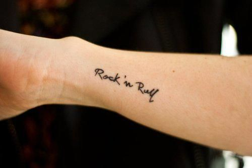 Rock n roll tattoo..I would get it on the side of my hand or my wrist