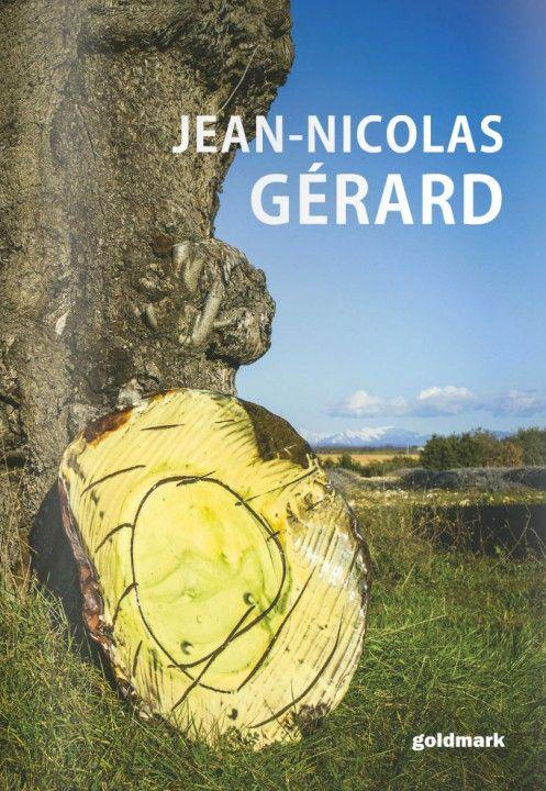 Jean-Nicolas Gerard - Monograph 2015