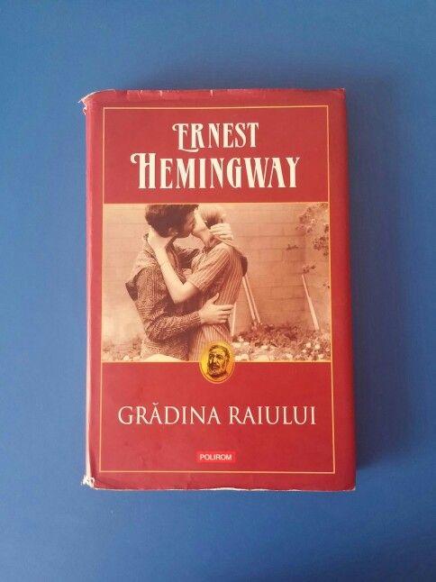 2/111; 9 octombrie; The Garden of Eden- Ernest Hemingway