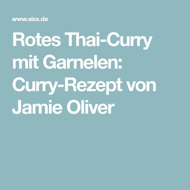 Rotes Thai-Curry mit Garnelen: Curry-Rezept von Jamie Oliver
