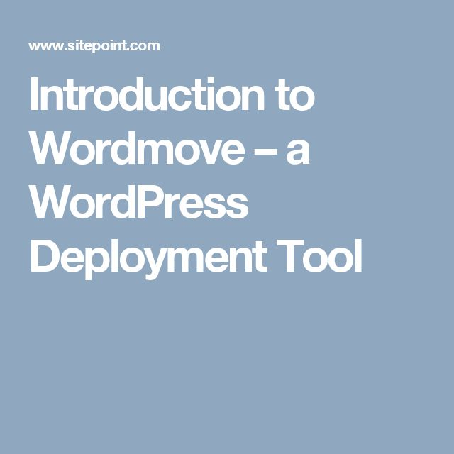 Introduction to Wordmove – a WordPress Deployment Tool