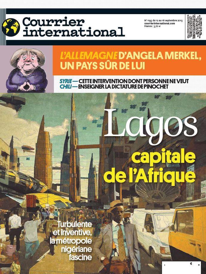 Extraits du sommaire du N°1193 du 12 au 18 septembre. - A la Une : Lagos, la ville où tout peut arriver .- Syrie, Poutine profite des hésitations américaines  pour offrir une solution au régime syrien. -Dossier : L'Allemagne d'Angela Mmerkel