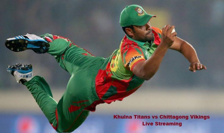 Today Khulna vs Chittagong Live Stream TV Channels 18th Match Bangladesh Premier League 2017. Khulna Titans vs Chittagong Vikings BPL Live Score, GTV Live