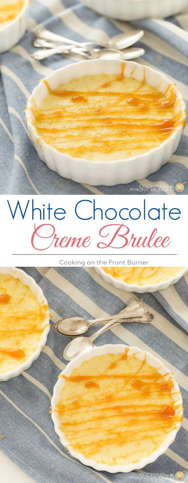 White Chocolate Creme Brulee on Pinterest | Chocolate Creme Brulee ...