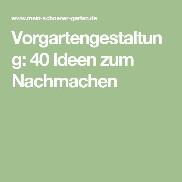 Vorgartengestaltung: 40 Ideen zum Nachmachen