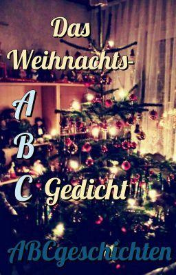 #wattpad #poesie Ein ABC-Gedicht für die Weihnachtszeit. Und besonders für den heiligen Abend.