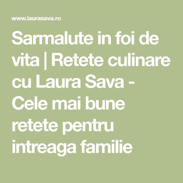 Sarmalute in foi de vita | Retete culinare cu Laura Sava - Cele mai bune retete pentru intreaga familie
