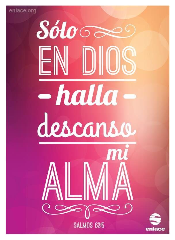 No importa la circunstancia, mi alma descansa en el Señor.