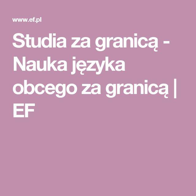 Studia za granicą - Nauka języka obcego za granicą | EF