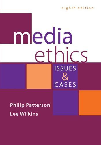 Media Ethics Issues And Cases BB Journalism