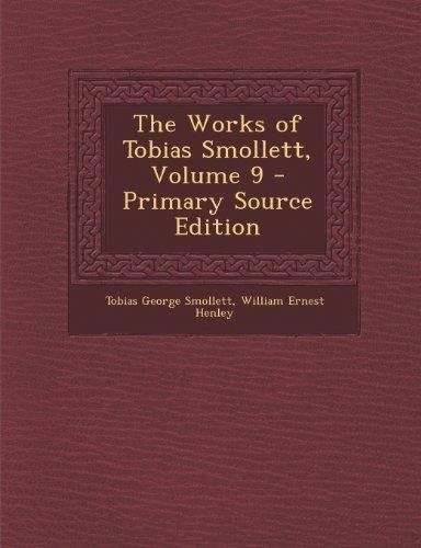 The Works of Tobias Smollett, Volume 9 - Primary Source Edition (Primary Source)