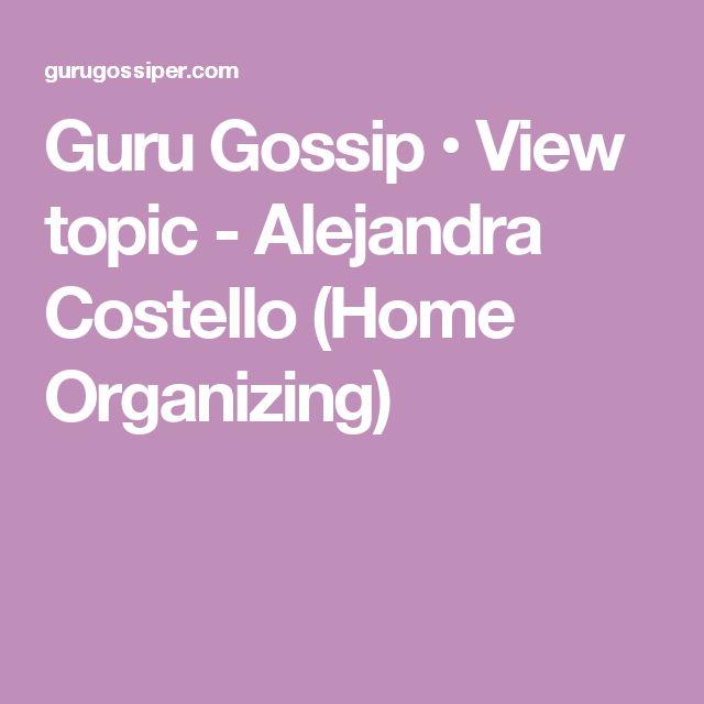 Guru Gossip • View topic - Alejandra Costello (Home Organizing)