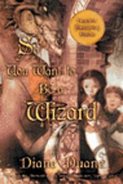 So You Want to Be a Wizard (20th): The First Book in the Young Wizards Series Twentieth-Anniversary Edition