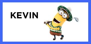 I got Kevin! That is really funny because my friends and I assigned each other minions and I was Kevin. Which Minion Are You?