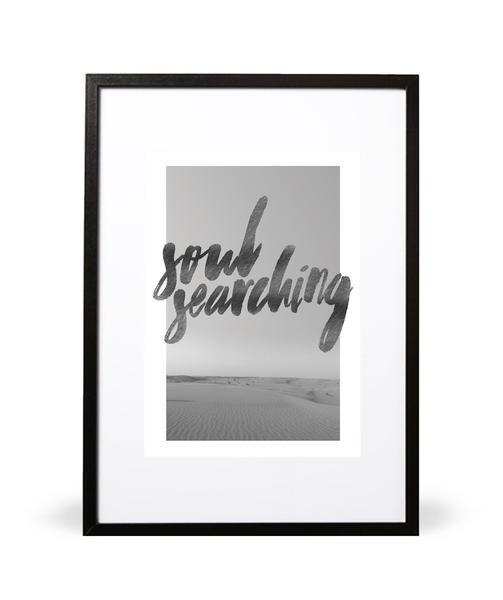 Soul Searching Photographic print. Seeking something more than just the ordinary... Search for that thing that leaves your soul full... Part of the In the Wilderness collection. Featuring handwritten typography. Embossed with Intricate Collections logo at bottom right. Original artwork by Intricate Collections.