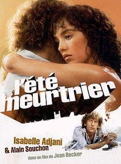 """"""" L'Été meurtrier"""" de Jean Becker avec Isabelle Adjani et Alain Souchon. 1983"""