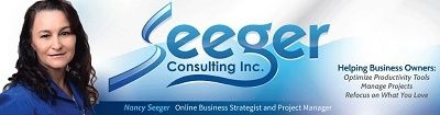 Nancy Seeger - CEO - Seeger Consulting Inc. ~ Seeger Consulting provides the online marketing tools and expertise to help you grow your business, so that you can focus on the areas of your expertise. www.seegerconsultinginc.com