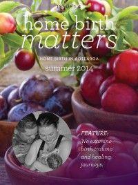 Home Birth Matters Free Online Magazine  Summer 2014 Issue 1.4