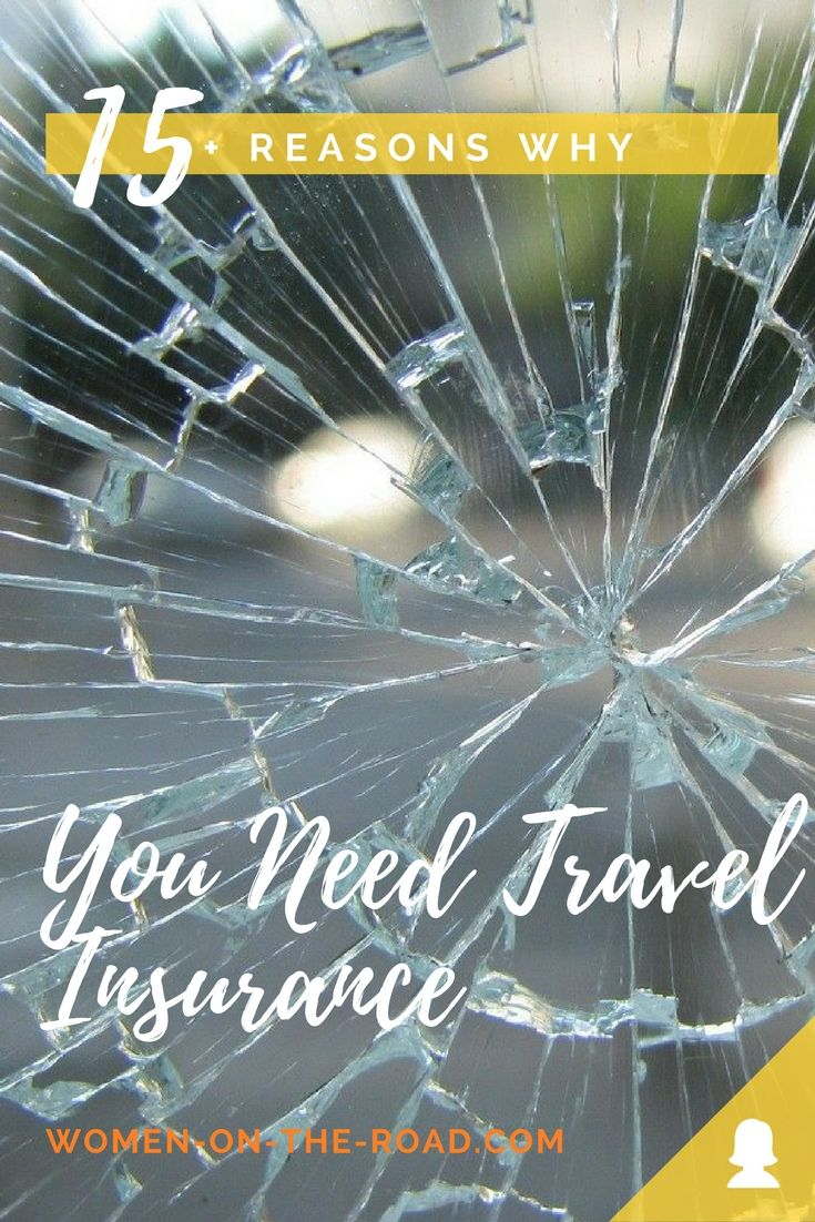 15 Reasons Why You NEED Worldwide Travel Insurance | Solo female travel tips