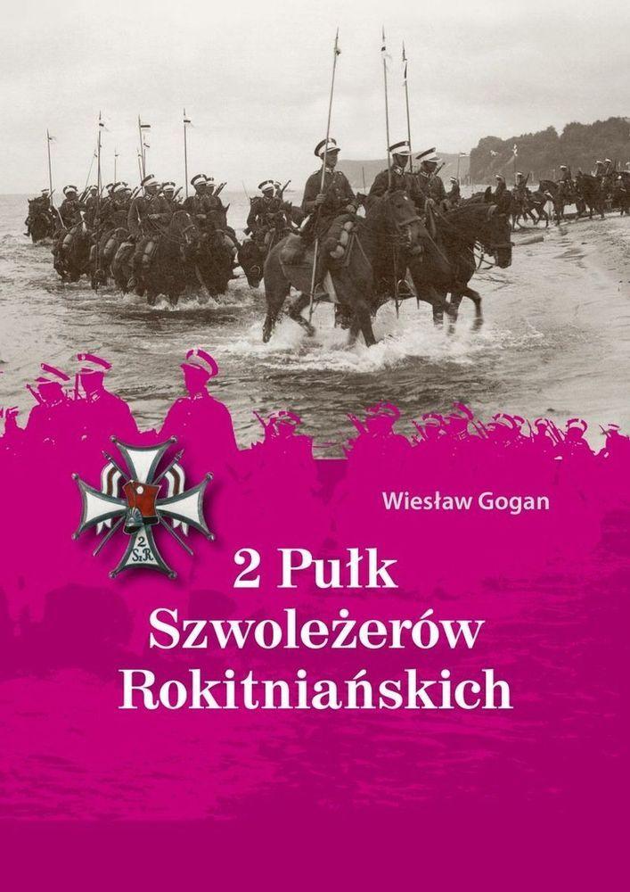 2 Pułk Szwoleżerów Rokitniańskich - Gogan Wiesław