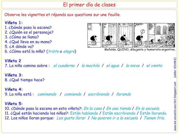 Me encanta escribir en español : Mafalda : primer dia de clase ( preguntas)