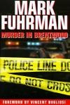 Murder In Brentwood Hardback by Mark Fuhrman book cover | Buy Murder In Brentwood from the Angus and Robertson bookstore