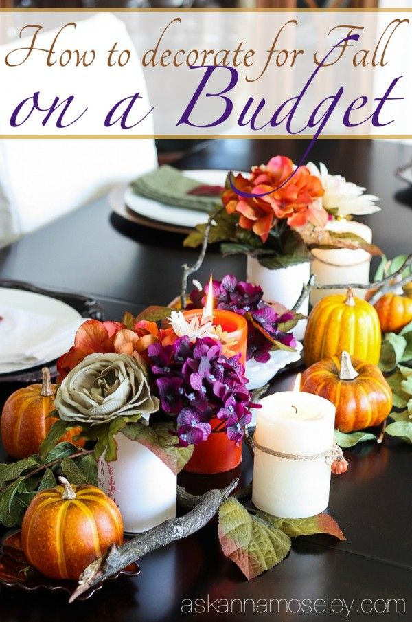 lots of tips for how to decorate for fall on a budget ask anna best of pinterest pinterest. Black Bedroom Furniture Sets. Home Design Ideas