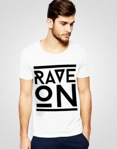 Rave On T-shirt