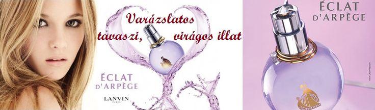 Lanvin Eclat D' Arpege női parfüm  Különleges illat egy különleges nőnek.  http://www.parfumdivat.hu/parfumdivathazak/lanvin-eclat-d-arpege-noi-parfum.html