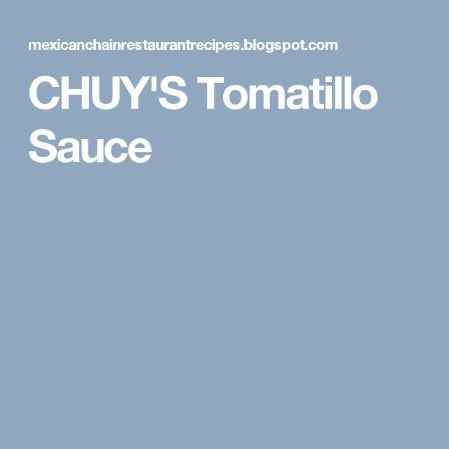 CHUY'S Tomatillo Sauce